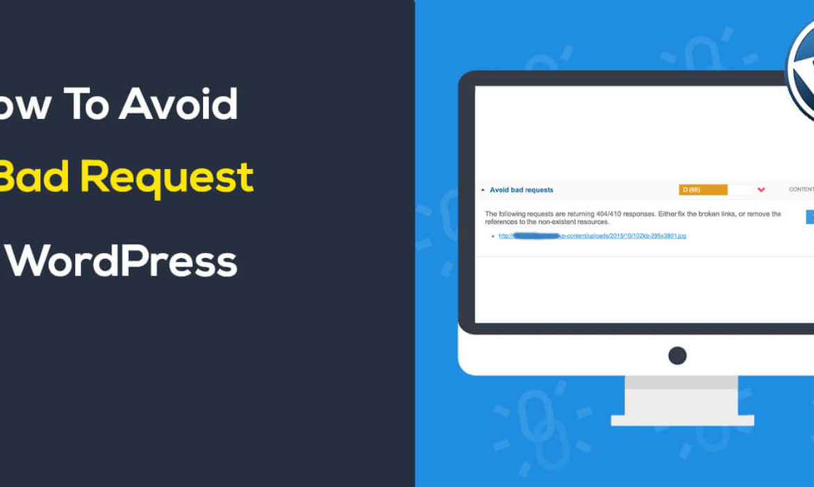 How to Avoid A bad Request in WordPress